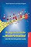 Katja Drinkguth, Beate Plechatsch: Die magische Geschichte von Wundertraumland