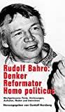 Rudolf Bahro: Denker - Reformator - Homo politicus. Nachlasswerk