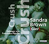Sandra Brown: Crush (Gier)