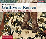 Rufus Beck, Jonathan Swift: Gullivers Reisen