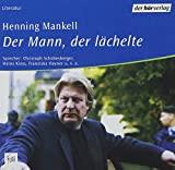 Henning Mankell: Der Mann, der l�chelte