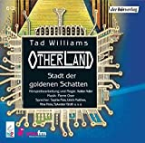 Tad Williams: Otherland - Stadt der goldenen Schatten