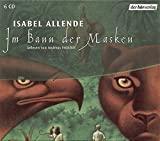 Isabel Allende: Im Bann der Masken