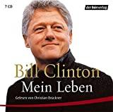 Bill Clinton: Mein Leben