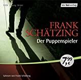 Frank Schätzing: Der Puppenspieler