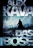 Alex Kava: Das Böse