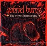 Gabriel Burns: Die erste Erinnerung