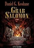 Daniel G. Keohane: Das Grab des Salomon