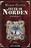 Robin Gates: Feuer im Norden