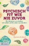 Charlotte Mitsch: Psychisch fit wie nie zuvor