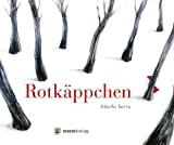 Adolfo Serra: Rotkäppchen