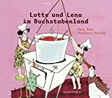 Anne Maar: Lotte und Lena im Buchstabenland
