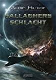 Achim Hiltrop: Gallaghers Schlacht