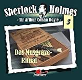 Sir Arthur Conan Doyle: Das Musgrave-Ritual