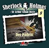 Sir Arthur Conan Doyle: Der Patient