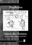 Porphyrios: Gegen die Christen