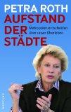 Petra Roth: Aufstand der St�dte