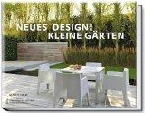 Ulrich Timm: Neues Design f�r kleine G�rten
