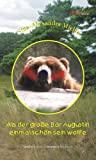 Nina-Alexandra Mielke: Als der große Bär Augustin einmal schön sein wollte