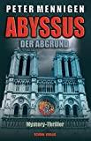 Peter Mennigen: Abyssus