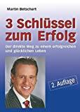 Martin Betschart: 3 Schlüssel zum Erfolg