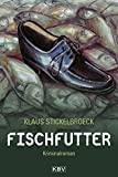 Klaus Stickelbroeck: Fischfutter