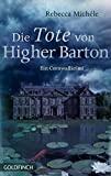 Rebecca Michéle: Die Tote von Higher Barton