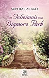Sophia Farago: Das Geheimnis von Digmore Park