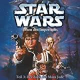 Star Wars: Erben des Imperiums - Teil 3: Der Zorn der Mara Jade