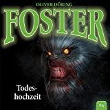 Foster: Folge 04: Todeshochzeit