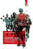 Frank Lauenroth: Boston Run