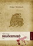Holger Weinbach: Die Eiswolf-Saga - Brudermord