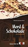 Klaudia Zotzmann-Koch: Mord & Schokolade