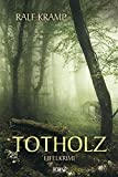 Ralf Kramp: Totholz
