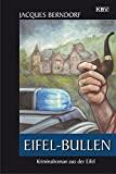 Jacques Berndorf: Eifel-Bullen