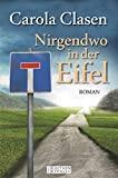 Carola Clasen: Nirgendwo in der Eifel
