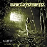 Dark Mysteries: Das Loch