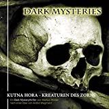 Dark Mysteries: Folge 06: Kutna Hora - Kreaturen des Zorns