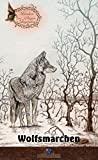 Herausgeber Erik Schreiber: Wolfsmärchen