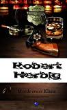Robert Herbig: Morde erster Klasse