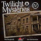 Twilight Mysteries: Folge 04: Thornhill
