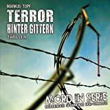 Mord in Serie: Folge 17: Terror hinter Gittern