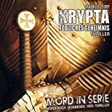 Mord in Serie: Folge 18: Krypta - Tödliches Geheimnis
