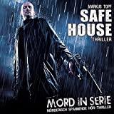 Mord in Serie: Folge 22: Safe House