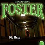 Foster: Foster 05: Die Hexe
