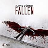 Marco Göllner: Fallen 01: Paris