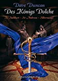 Dave Duncan: Des Königs Dolche