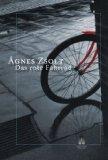 Agnes Zsolt: Das rote Fahrrad
