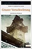 Edwin Haberfellner: Grazer Verschwörung