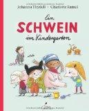 Johanna Thydell: Ein Schwein im Kindergarten